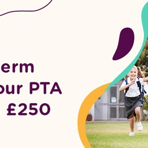 Summer term competition – win £250 for your PTA